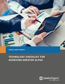 Technology Checklist for Achieving Greater Alpha